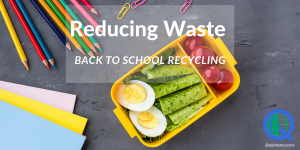 Reducing Waste in Schools, Aluminum, aluminum can, aluminum foil, ammunition, battery, recycling, Belleville, Bloomfield, blue box, blue box program, bullets, coffee, featured, Frankford, hunting, litter, Madoc, Marmora, municipal, Ontario, Picton, pie plate, Prince Edward County, Quinte, Quinte Waste Solutions, Quinte West, Rawdon, recycle, recycling, reduce, repair, repair café, repurposing, Rossmore, scavenging, sort, sorting, Stirling, taxes, Trenton, Tweed, Tyendinaga, video, waste diversion, waste reduction week, wellington, YouTube, Facebook, Instagram, twitter, LinkedIn, black plastic, backyard composting, reuse, refuse, repurpose, rot, refill, return, hazardous waste, household, sustainability, zero waste, planet, earth, environment, plastic, cardboard, corrugated, boxboard, paper, film plastic, polyethylene, OCC, broken, garbage, depot, bins, carts, apartments, multi-res, ewaste, electronics, disposable, stewardship, stewards, cookie sheet, pans, bubble wrap, Styrofoam, metal, depot don't, MRF, material, recovery, facility, super sorter, recycle, podcast, website, social media, Central Hastings, Dickey Lake, exchange, free, glass jars, pollution, energy, coffee cups, green, diversion, scholarships, Robert Argue, industrial, commercial and institutional, climate change, PETE